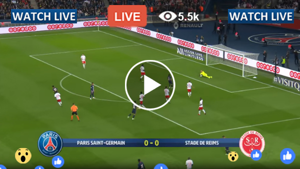 PSG vs Reims Live Streaming Today